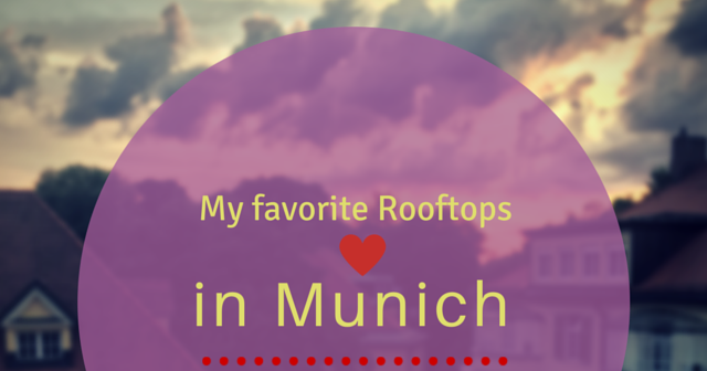 my adventures in munich my favorite rooftops in munich. Black Bedroom Furniture Sets. Home Design Ideas