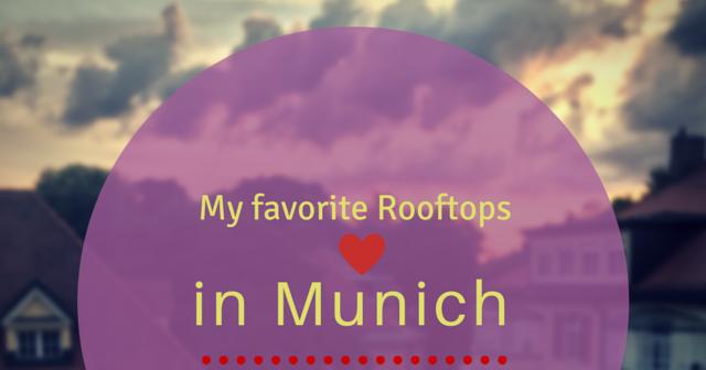 my adventures in munich my favorite rooftops in munich. Black Bedroom Furniture Sets. Home Design Ideas