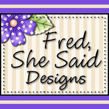Fred, She Said.