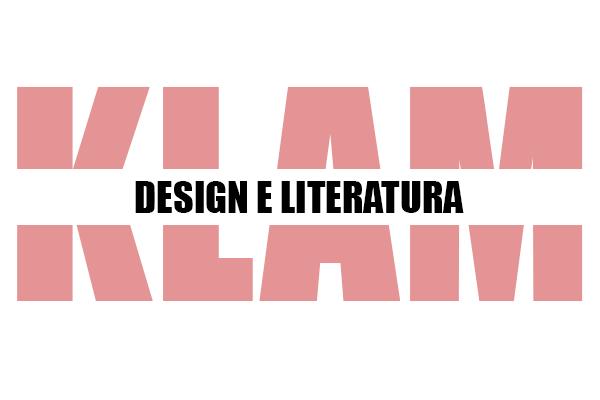 KLAM - Design e Literatura