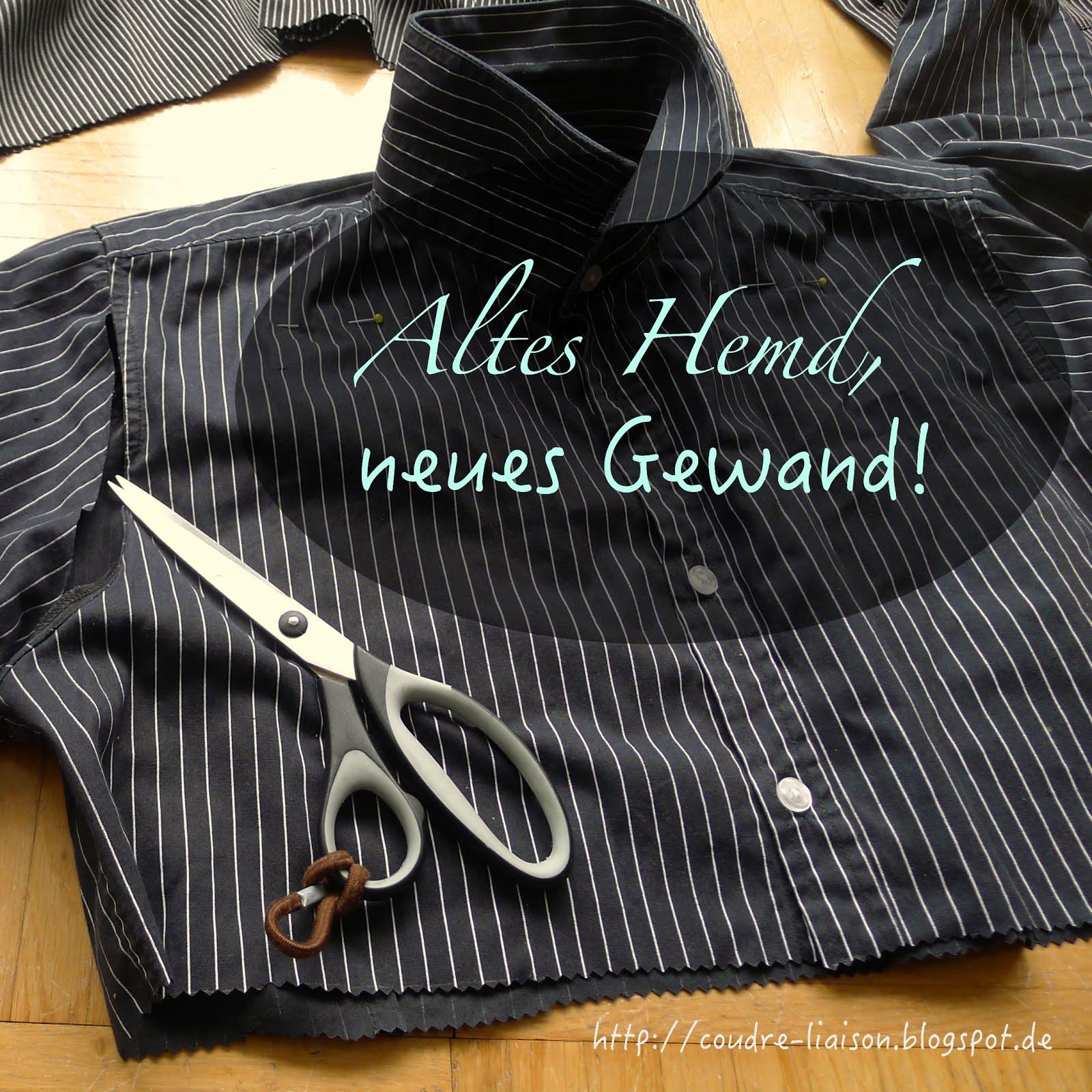 Altes Hemd, neues Gewand!