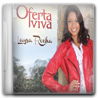 Laysa Rocha - Oferta Viva (2011)