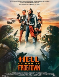 Hell Comes to Frogtown | Bmovies