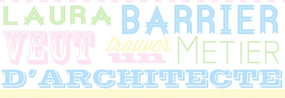 Laura Barrier veut trouver un métier d'architecte