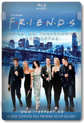 Friends Todas as Temporadas Completas