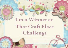 I'm a Winner at That Craft Place Challenge