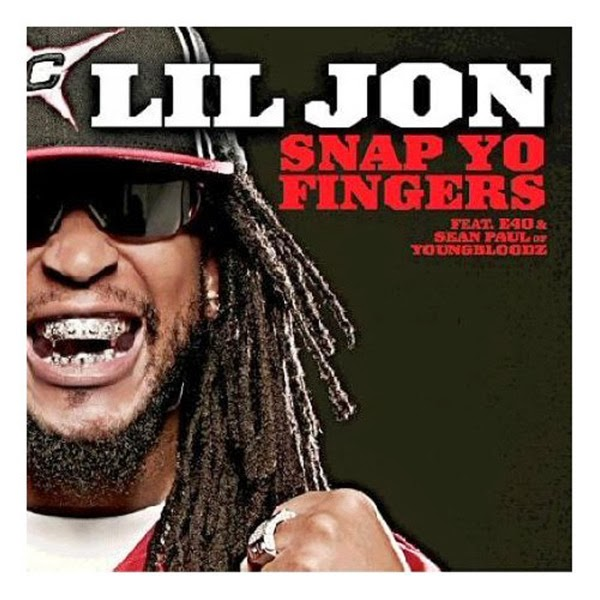Lil Jon - Snap Yo Fingers - Single Cover
