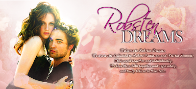 Robsten Dreams