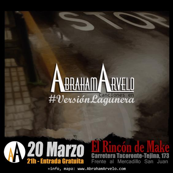 Abraham Arvelo, #VersiónLagunera Tenerife. 20/03/2015 en El Rincón de Make
