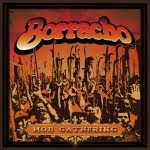 7&#39;&#39; - BORRACHO - Mob Gathering