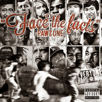 """Album: """"Face The Facts"""" Pawz One"""