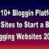 Top 10+ Best Sites to Start a Blog | Blogging Websites 2016