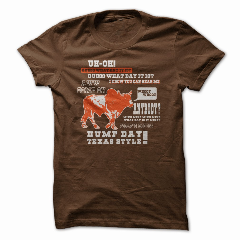 https://www.sunfrogshirts.com/LifeStyle/texas-hump-day.html?15501