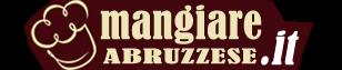Mangiare Abruzzese & Ricette Abruzzesi