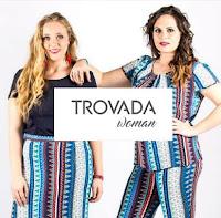 TROVADA WOMAN