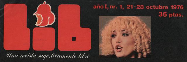 La sugestiva y libre revista erótica LIB. (1976-1984)
