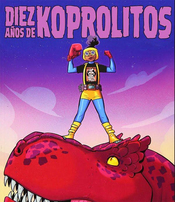 10 años de Koprolitos