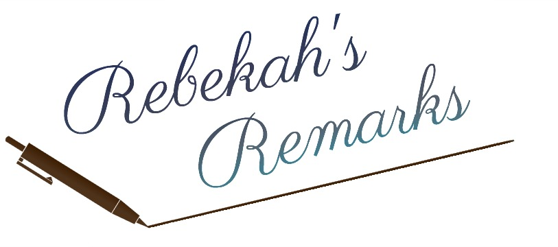 Rebekah's Remarks