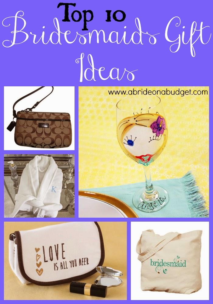 Top Ten Bridesmaids Gift Ideas A Bride On A Budget