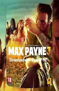 Max Payne 3 Full 2012 Game Free Download For PC