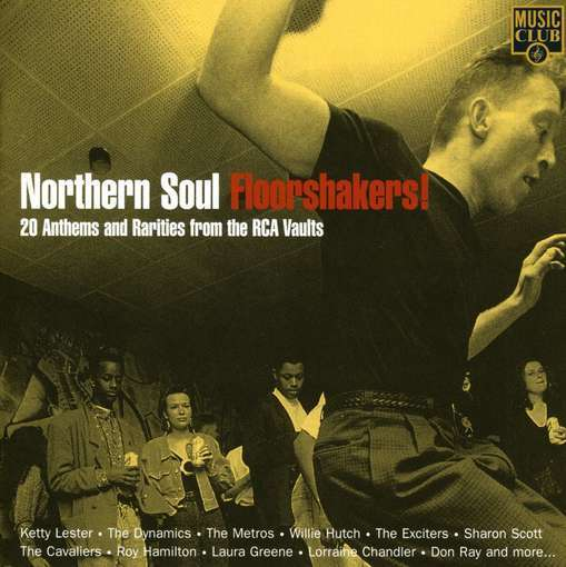 Out on the Floor- Northern Soul Floorshakers!