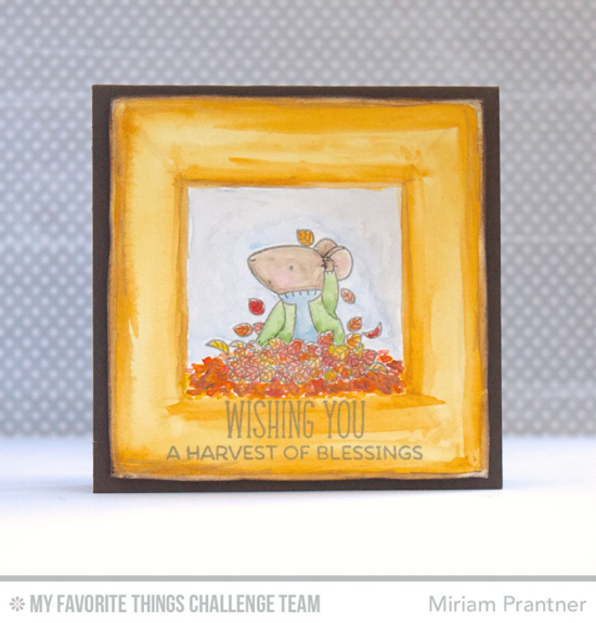 Harvest of Blessings Card by Miriam Prantner featuring the Birdie Brown Harvest Mouse stamp set #mftstamps