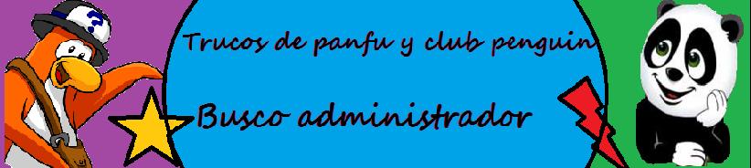 Trucos de Panfu y Club Penguin