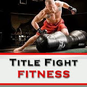 Also Check Out Our Title Fight Fitness Program