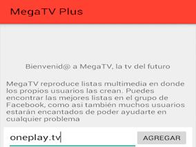 Ingreso de lista multimedia oneplay.tv, en Mega TV Plus
