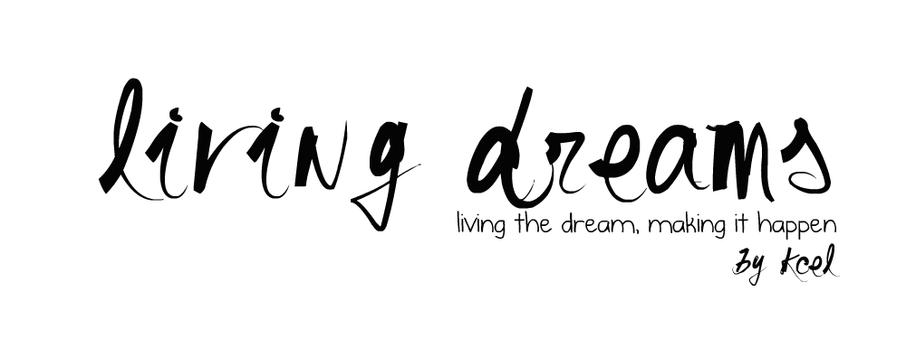 living dreams