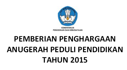 Pemberian Penghargaan Anugerah Peduli Pendidikan Tahun 2015