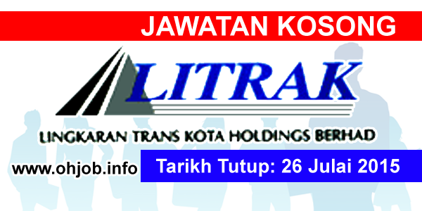 Jawatan Kerja Kosong Lingkaran Trans Kota Sdn Bhd (LITRAK) logo www.ohjob.info julai 2015