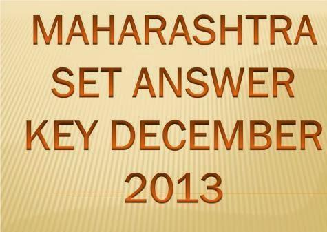 Maharashtra SET 2013 Exam Answer Key and Result 2013 at http://setexam