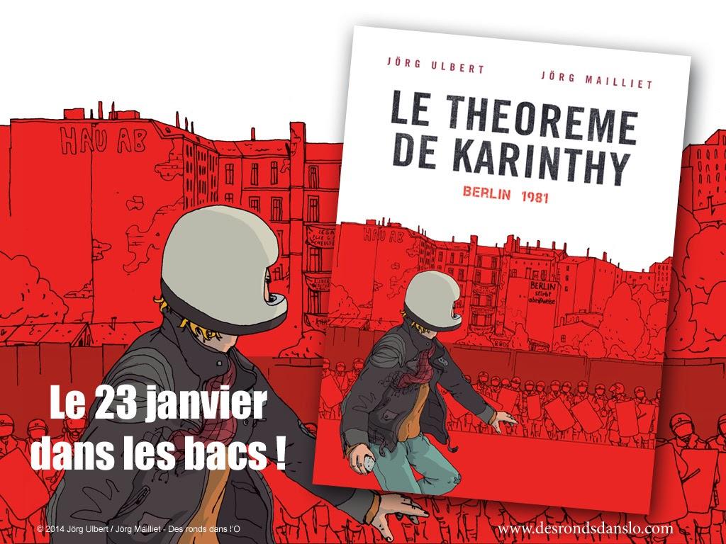 En librairie le 23 janvier 2014, Le théorème de Karinthy : voir la présentation : extrait, auteurs, photos, presse