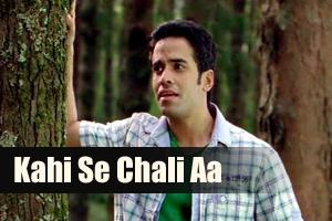 Kahin Se Chali Aa