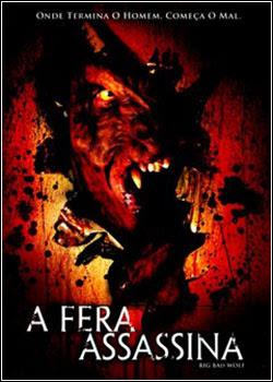 Download - A Fera Assassina DVDRip - RMVB - Dublado