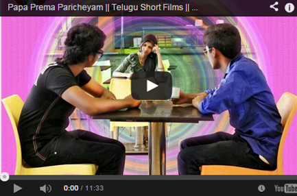 Papa Prema Paricheyam Telugu short films on Love comedy   Telugu Short Films website