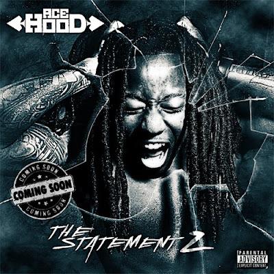 Ace_Hood-The_Statement_2-(Bootleg)-2011