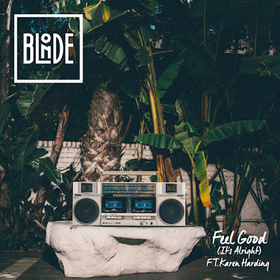 Blonde - Feel Good (It's Alright) feat. Karen Harding