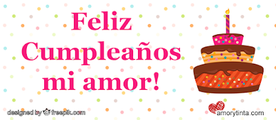 feliz cumpleaños mi amor frase y pastel de cumpleaños