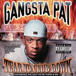 Gangsta_Pat-Tear_Yo_Club_Down-1999-IHH_INT