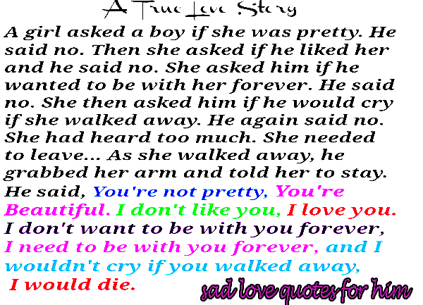 Sad Quotes About Love Him. QuotesGram