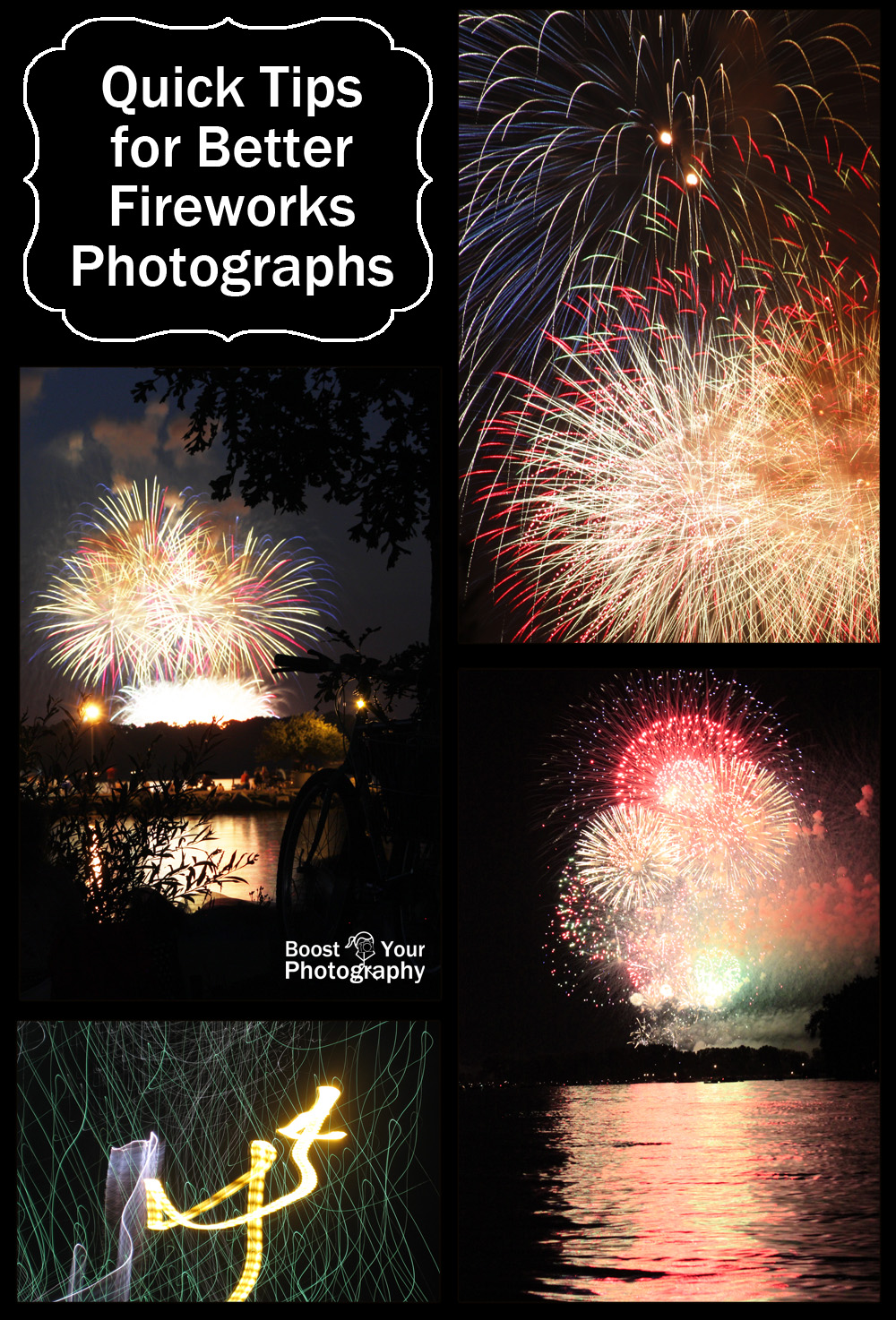 Quick Tips for Better Fireworks Photographs | Boost Your Photography