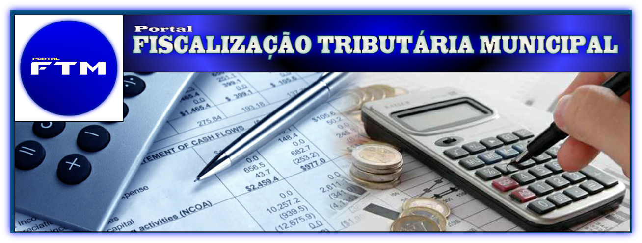 PORTAL DA FISCALIZAÇÃO TRIBUTÁRIA MUNICIPAL