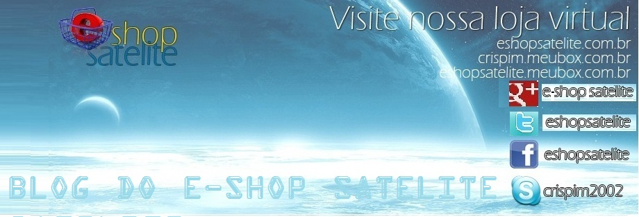 BLOG DO E-SHOP SATELITE