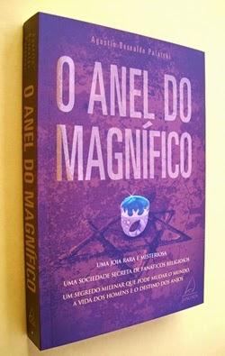 O Anel do Magnífico - Agustín Bernaldo Palatchi