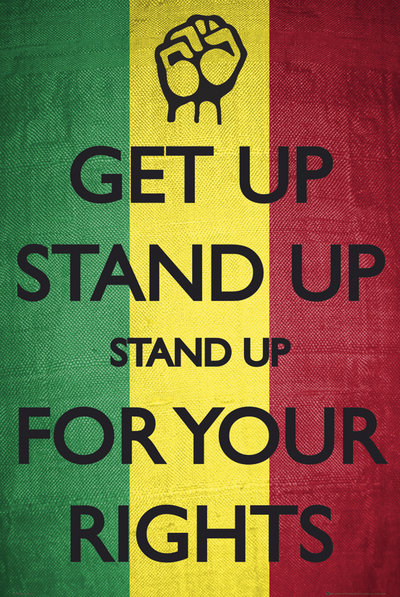 bob marley get up stand up Bob marley & the wailers - get up, stand up get up, stand up stand up for your  right get up, stand up stand up for your right get up, stand up stand up for.
