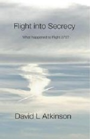 Flight into Secrecy