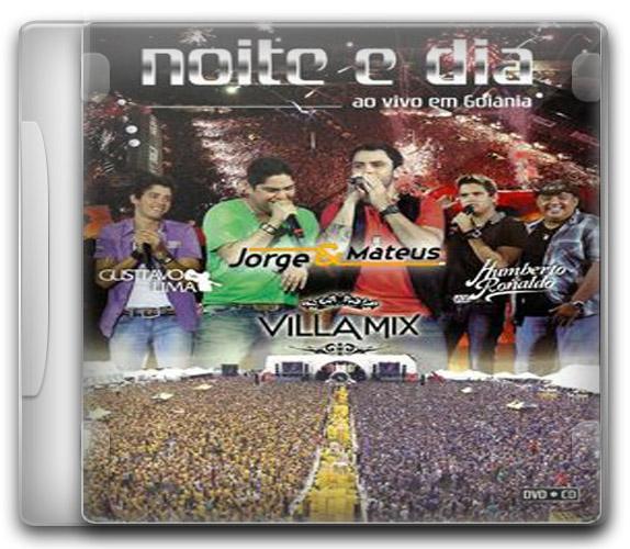 capa%2BCD Baixar CD Noite e Dia Ao Vivo Em Goiânia – Villa Mix (2011) Ouvir mp3 e Letras .