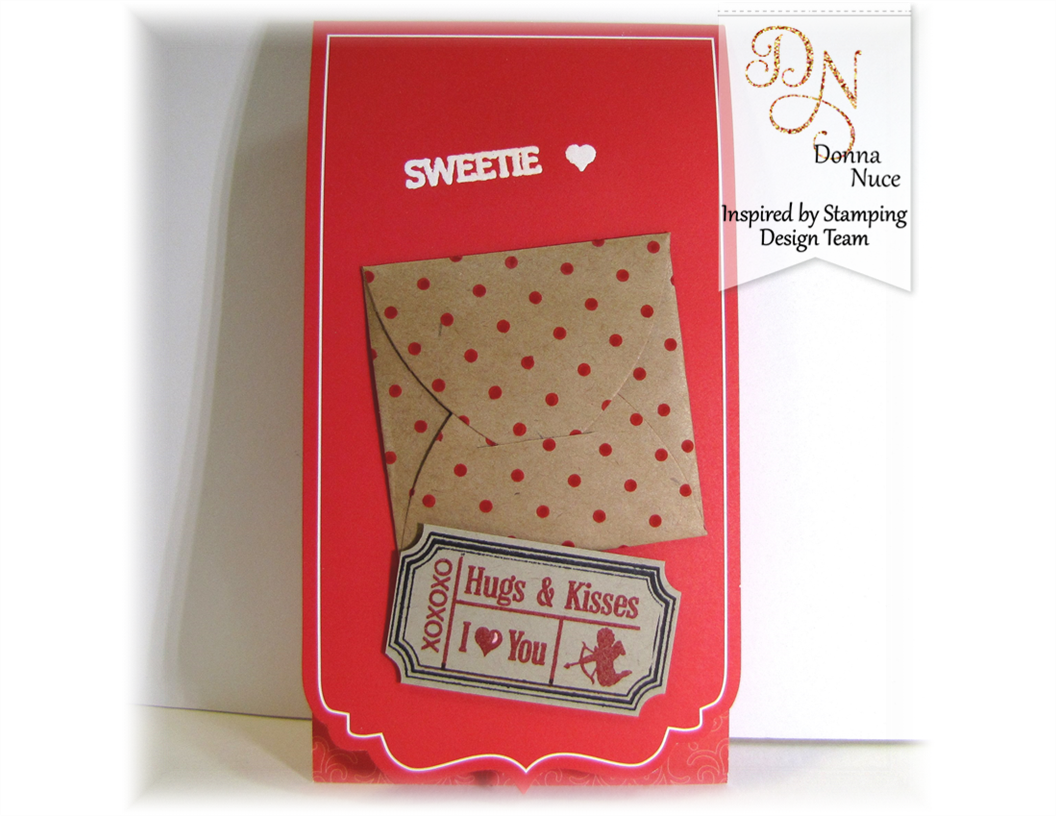 Inspired by Stamping, Crafty Colonel, Vintage Tickets, Big Hello, Valentine's Card